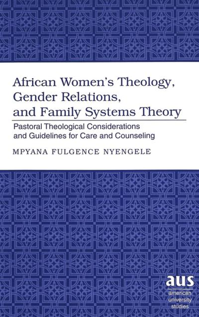 African Women's Theology, Gender Relations, and Family Systems Theory