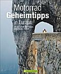 Motorrad Geheimtipps in Europa: 20 neu entdec ...