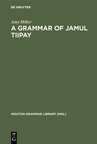 A Grammar of Jamul Tiipay