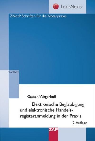 Elektronische Beglaubigung und elektronische Handelsregisteranmeldung in der Praxis