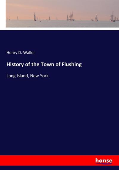 History of the Town of Flushing
