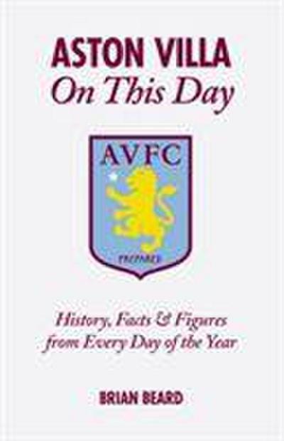 Aston Villa on This Day