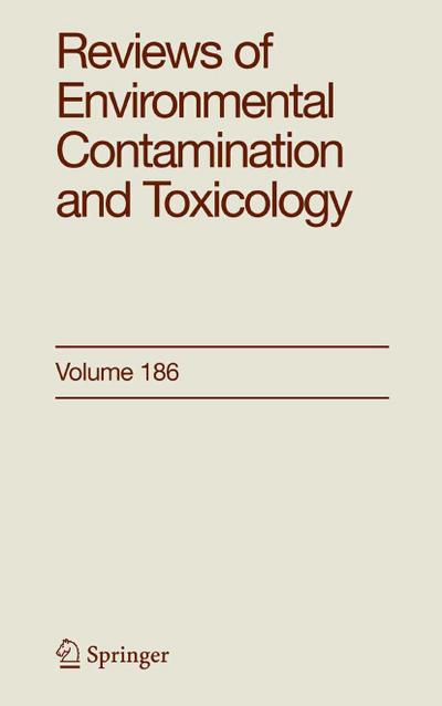 Reviews of Environmental Contamination and Toxicology 186