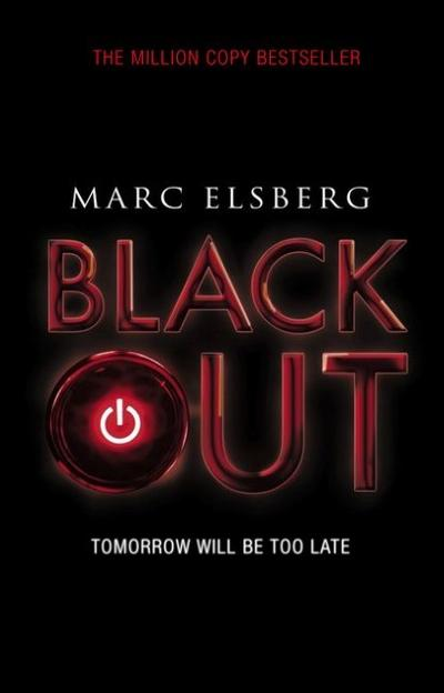 Blackout - Tomorrow will be too late