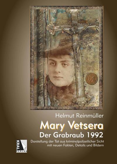 Mary Vetsera - Der Grabraub 1992