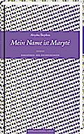 Mein Name ist Maryte: Roman (Bibliothek der E ...