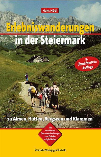 Erlebniswanderungen in der Steiermark