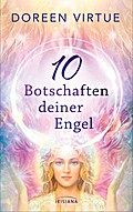 10 Botschaften deiner Engel