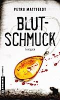 Blutschmuck; Thriller; Thriller im GMEINER-Ve ...