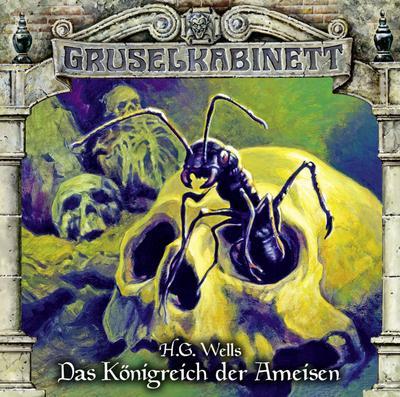 Gruselkabinett - Folge 136; Das Königreich der Ameisen.; Gruselkabinett; Deutsch; Spieldauer 56 Min