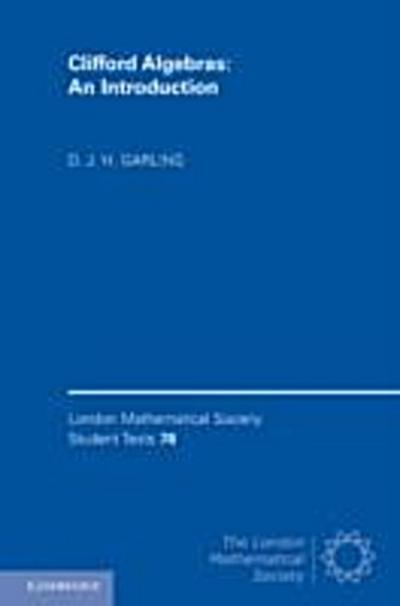 Clifford Algebras: An Introduction