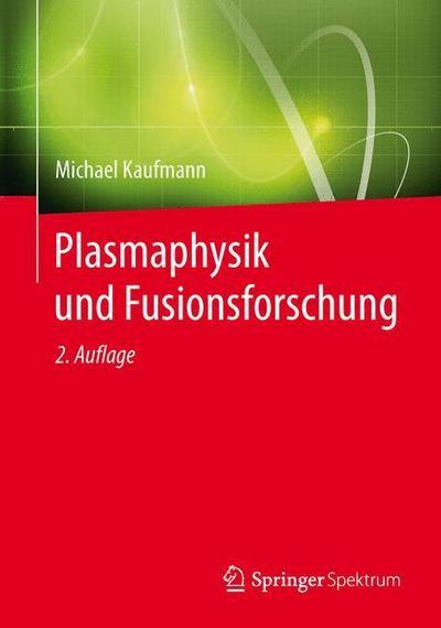 Plasmaphysik und Fusionsforschung