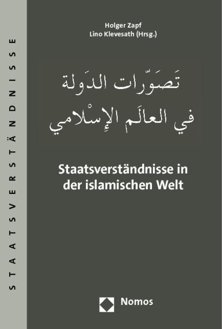 Staatsverständnisse in der islamischen Welt ~ Holger Zapf ~  9783832957902