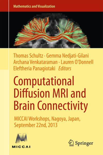 Computational Diffusion MRI and Brain Connectivity