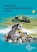 Fachkunde Land- und Baumaschinentechnik