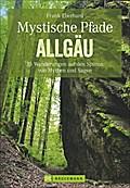 Mystische Pfade Allgäu