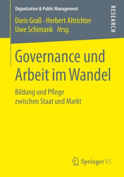 Governance und Arbeit im Wandel