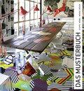 Das Musterbuch; Stoffe, Möbel, Wände, Böden   ...