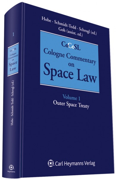 Cologne Commentary on Space Law (Vol. 1) ~ Stephan Hobe ~  9783452271853