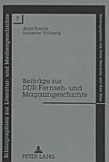 Beiträge zur DDR-Fernseh- und Magazingeschichte