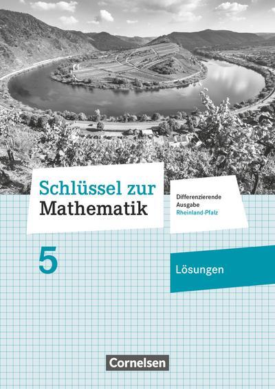 Schlüssel zur Mathematik 5. Schuljahr - Differenzierende Ausgabe Rheinland-Pfalz - Lösungen zum Schülerbuch