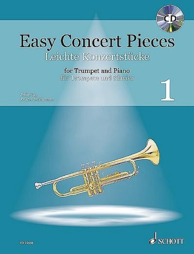 Easy Concert Pieces, Trompete und Klavier, m. Audio-CD. Bd.1