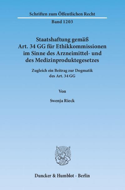 Staatshaftung gemäß Art. 34 GG für Ethikkommissionen im Sinne des Arzneimittel- und des Medizinproduktegesetzes