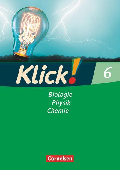 Klick! Biologie, Physik, Chemie - Alle Bundesländer