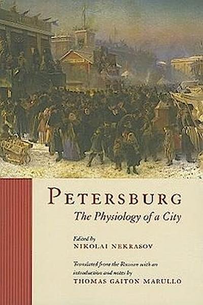 Petersburg: The Physiology of a City