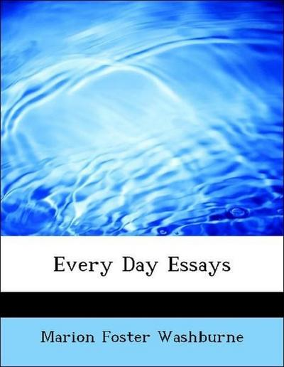 Every Day Essays