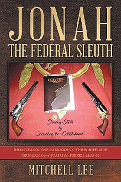 Jonah, the Federal Sleuth