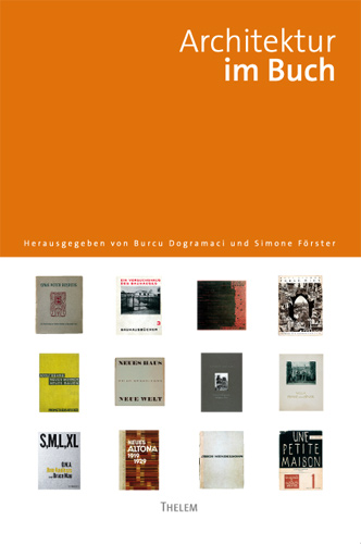 Architektur im Buch, Burcu Dogramaci