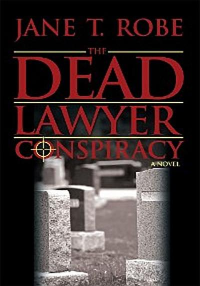 The Dead Lawyer Conspiracy