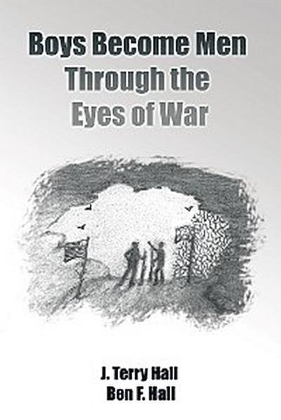 Boys Become Men Through the Eyes of War