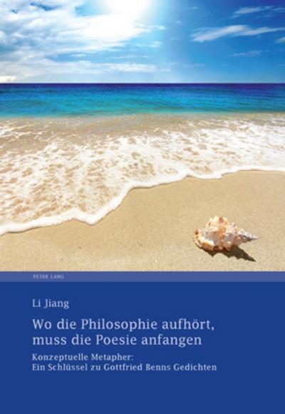 Wo die Philosophie aufhört, muss die Poesie anfangen