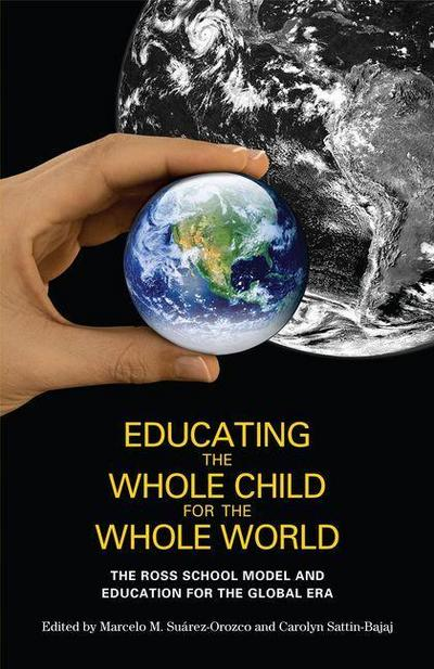 Educating the Whole Child for the Whole World