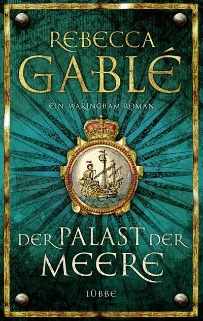 Der Palast der Meere; Ein Waringham-Roman; Waringham Saga; Ill. v. Speh, Jürgen; Deutsch