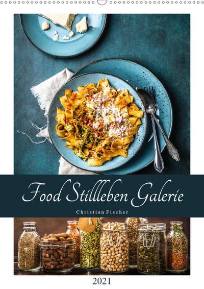 Food Stillleben Galerie (Wandkalender 2021 DIN A2 hoch)
