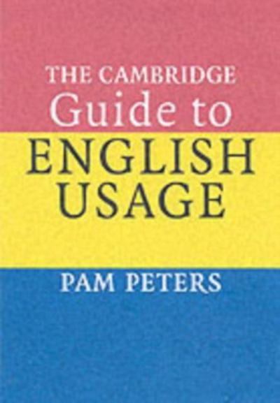 Cambridge Guide to English Usage