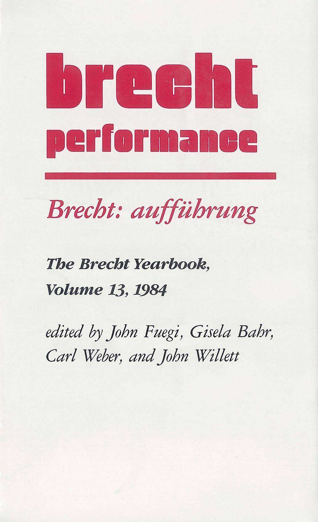 Brecht: aufführung John Fuegi