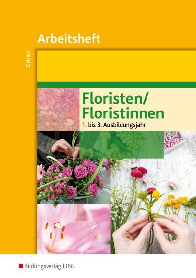 Floristen / Floristinnen Arbeitsheft