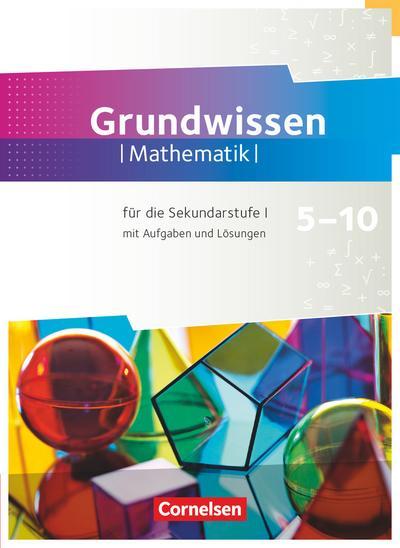 Fundamente der Mathematik 5. bis 10. Schuljahr - Zu allen Ausgaben - Grundwissen