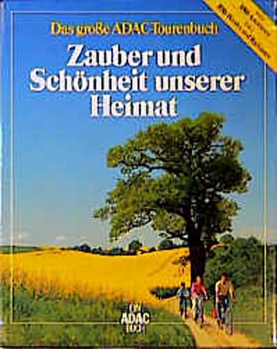 Zauber und Schönheit unserer Heimat. Buch und Kartenbox. Das große ADAC- Tourenbuch - ADAC - Gebundene Ausgabe, Deutsch, Karl-Heinz Bochow,Peter Göbel, ,