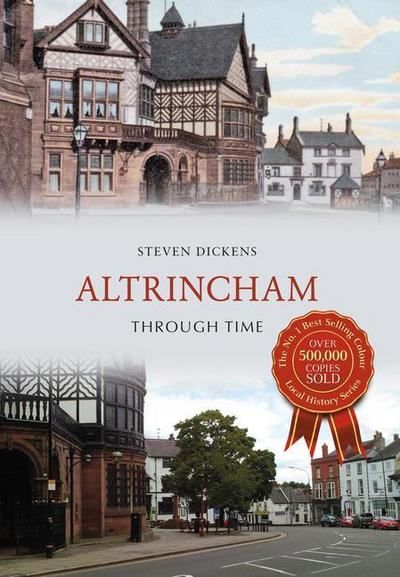 Altrincham Through Time