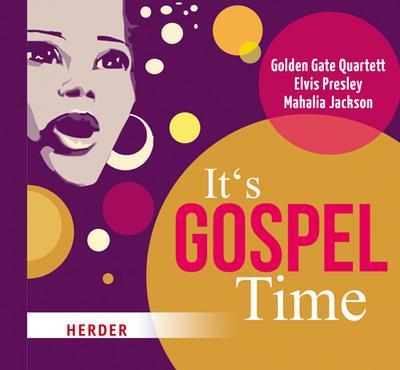 It's Gospel Time
