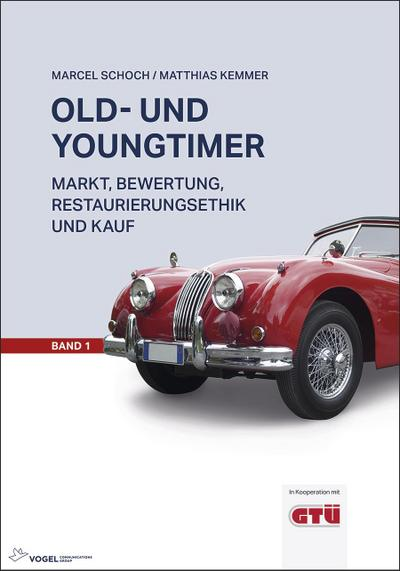 Old- und Youngtimer Band 1