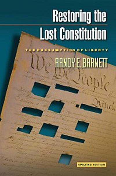 Restoring the Lost Constitution