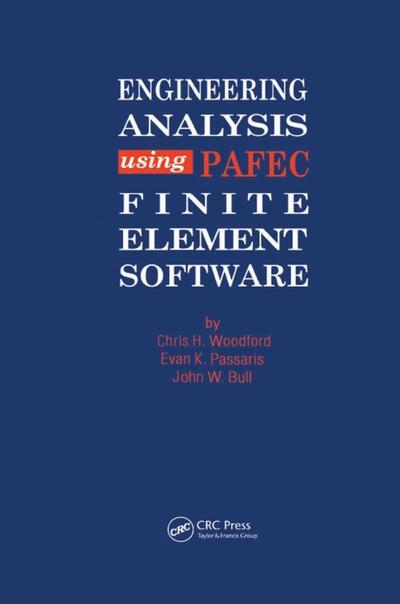 Engineering Analysis using PAFEC Finite Element Software