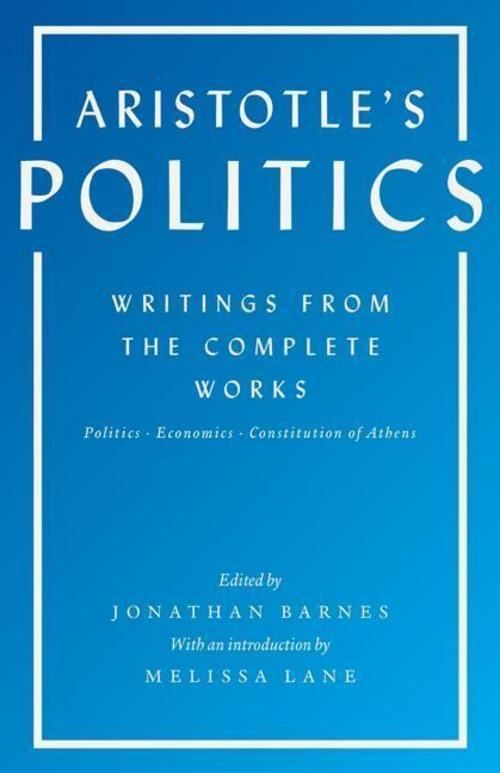 Aristotle's Politics: Writings from the Complete Works Aristotle