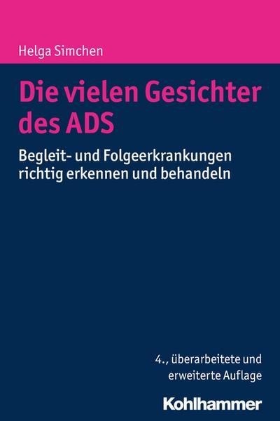 Die vielen Gesichter des ADS: Begleit- und Folgeerkrankungen richtig erkennen und behandeln